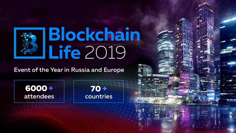 4th largest international forum Blockchain Life 2019 comes to Moscow