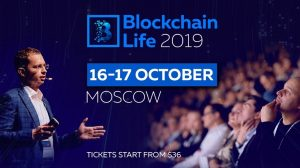 October 16-17, Moscow: the Blockchain Life 2019 Forum Welcomes 6000+ Attendees